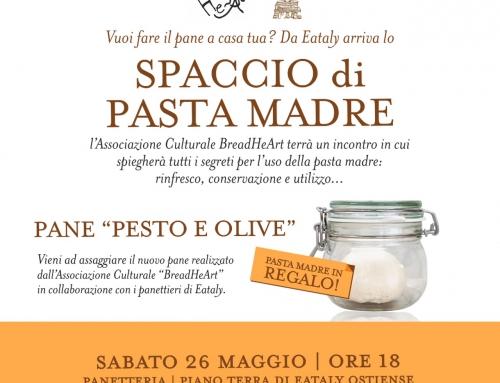 Serata spaccio più nuovo incontro sul pane in casa: le tecniche avanzate di panificazione, sabato 26 maggio da Eataly Roma
