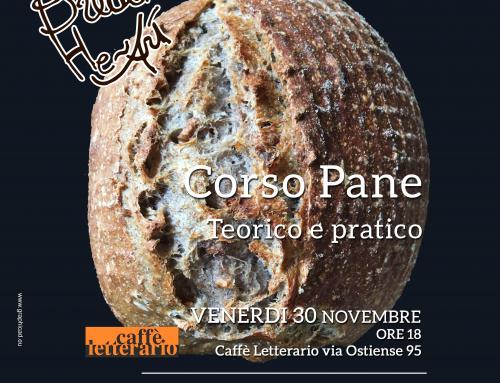 Facciamo il pane!! Venerdì 30 novembre ore 18 @CaffèLetterario via Ostiense, Roma
